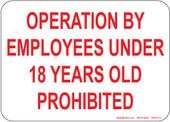 "5 x 7"" Operation By Employees Under 18 Years Old Prohibited Decal"