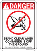 "5 x 7"" Danger Stand Clear When Container Is Off The Ground (Rear Loading) It Is Unlawful To Remove Or Deface This Label Sticker Decal"
