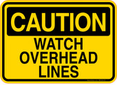 Caution Decal Watch Overhead Lines Sticker