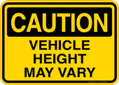 Caution Decal Vehicle Height May Vary Sticker