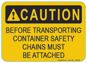 "5 x 7"" Caution Before Transporting Container Safety Chains Must Be Attached Decal"