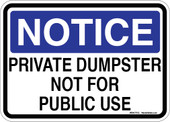"5 x 7"" Notice Private Dumpster Not For Public Use Sticker Decal"