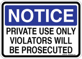 "5 x 7"" Notice Private Use Only Violators Will Be Prosecuted Sticker Decal"
