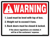 "9 x 12"" Warning Load Must Be Level: 4 Tons"