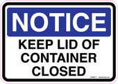 "5 x 7"" Notice Keep Lid Of Container Closed Sticker Decal"
