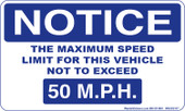 "3 x 5"" Notice Maximum Speed Limit Sticker  50 M.P.H."