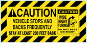 "18X36"" Caution Vehicle Stops And Backs Frequently Reflective Decal"