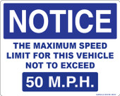 "8 x 10"" Notice The Maximum Speed Limit For This Vehicle Not To Exceed 50 M.P.H. Decal"