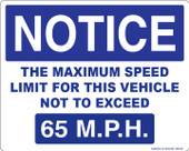 "8 x 10"" Notice The Maximum Speed Limit For This Vehicle Not To Exceed 65 M.P.H. Decal"