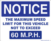 "8 x 10"" Notice The Maximum Speed Limit For This Vehicle Not To Exceed 60 M.P.H. Decal"