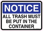 "5 x 7"" Notice All Trash Must Be Put In The Container Sticker Decal"