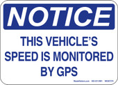 "5 x 7"" Notice This Vehicles Speed is Monitored by GPS Sticker"