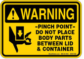"5 X 7"" Warning Pinch Point Do Not Place Body Parts Between Lid & Container Decal"