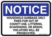 "5 x 7"" Notice Household Garbage Only Sticker Decal"