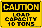 "6 x 9"" Caution Load Capacity 10 Tons Decal"