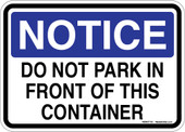 "5 x 7"" Notice Do Not Park in Front of This Container Sticker Decal"
