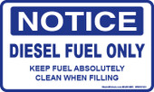 "3 x 5"" Notice, Diesel Fuel Only Decal"