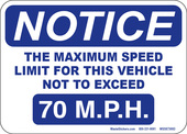 "5 x 7"" Notice Maximum Speed Limit for this Vehicle Not to Exceed 70 M.P.H."
