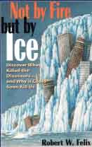 Not by Fire But by Ice The  DVD