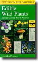 Petersons Field Gd to Edible Wild Plants book