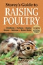 Storey's Guide to Raising Poultry