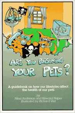 Are You Poisoning Your Pets?