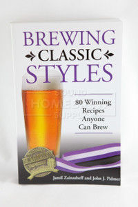 Brewing Classic Styles (Sainasheff and Palmer)