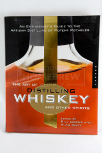 Book - Art of Distilling Whisky and Other Spirits (Owens & Dikty)