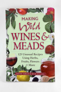 Making Wild Wines & Meads (Vargas & Gullings)