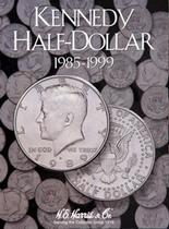 H.E. Harris Folder: Kennedy Half Dollars #2 1985-1999