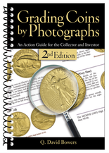 Grading Coins by Photographs -2nd Edition