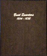 Dansco Album #6141 - Bust Quarters 1804-1838