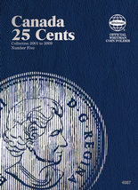 Whitman Folder - Canadian 25 Cents 2001-2009 Vol. V