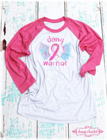 Dang Warrior raglan breast cancer walk tee shirt by Dang Chicks. For every shirt sold, Dang Chicks will give 20% back to Susan G. Komen to help fight breast cancer. #dangwarrior