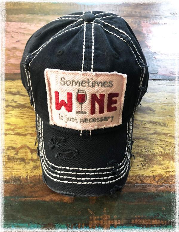 Sometimes Wine Baseball Hat by Dang Chicks.