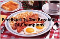 """Feedback is the Breakfast of Champions"" Poster"