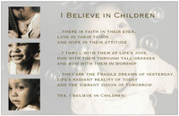 """I Believe in Children"" Poster"