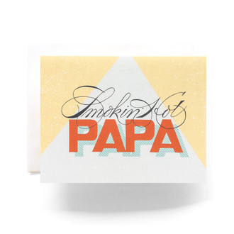 Smokin' Hot Papa Greeting Card