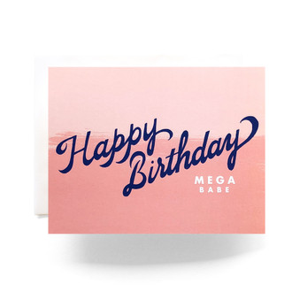 Mega Babe Birthday Greeting Card