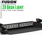 Fusion 2X Dash Light Dual color