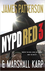 PROTECT THE RICH. SERVE THE FAMOUS. HUNT THE GUILTY.  NYPD Red is the elite, highly trained task force assigned to protect the rich, the famous, and the connected. And Detective Zach Jordan and his partner Kylie MacDonald-the woman who broke his heart at the police academy-are the best of the best, brilliant and tireless investigators who will stop at nothing to deliver justice.  Zach and Kylie's New Year's celebrations are cut short when they're called to the home of billionaire businessman Hunter Alden, Jr. after he makes a grisly discovery in his townhouse garage. When Alden's teenage son goes missing soon afterwards, and his father seems oddly reluctant to find him, Zach and Kylie find themselves in the middle of a chilling conspiracy that threatens everyone in its wake-especially their city's most powerful citizens.  NYPD Red 3 is the next sensational novel in James Patterson's explosive new series, a thriller that goes behind the closed doors of New York high society and into the depths of depravity.
