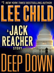 Bullseye Deep Down Second Hand High Heat Not A Drill Jack Reacher's Rules