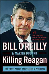 From the bestselling team of Bill O'Reilly and Martin Dugard comes Killing Reagan, a page-turning epic account of the career of President Ronald Reagan that tells the vivid story of his rise to power -- and the forces of evil that conspired to bring him down.  Just two months into his presidency, Ronald Reagan lay near death after a gunman's bullet came within inches of his heart. His recovery was nothing short of remarkable -- or so it seemed. But Reagan was grievously injured, forcing him to encounter a challenge that few men ever face. Could he silently overcome his traumatic experience while at the same time carrying out the duties of the most powerful man in the world?  Told in the same riveting fashion as Killing Lincoln, Killing Kennedy, Killing Jesus, and Killing Patton, Killing Reagan reaches back to the golden days of Hollywood, where Reagan found both fame and heartbreak, up through the years in the California governor's mansion, and finally to the White House, where he presided over boom years and the fall of the Iron Curtain. But it was John Hinckley Jr.'s attack on him that precipitated President Reagan's most heroic actions. In Killing Reagan, O'Reilly and Dugard take readers behind the scenes, creating an unforgettable portrait of a great man operating in violent times.