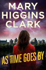 "In this exciting thriller from Mary Higgins Clark, the #1 New York Times bestselling ""Queen of Suspense,"" a news reporter tries to find her birth mother just as she is assigned to cover the high-profile trial of a woman accused of murdering her wealthy husband.  Television journalist Delaney Wright is on the brink of stardom after she begins covering a sensational murder trial for the six p.m. news. She should be thrilled, yet her growing desire to locate her birth mother consumes her thoughts. When Delaney's friends Alvirah Meehan and her husband Willy offer to look into the mystery surrounding her birth, they uncover a shocking secret they do not want to reveal.  On trial for murder is Betsy Grant, widow of a wealthy doctor who has been an Alzheimer's victim for eight years. When her once-upon-a-time celebrity lawyer urges her to accept a plea bargain, Betsy refuses: she will go to trial to prove her innocence.  Betsy's stepson, Alan Grant, bides his time nervously as the trial begins. His substantial inheritance hangs in the balance—his only means of making good on payments he owes his ex-wife, his children, and increasingly angry creditors.  As the trial unfolds, and the damning evidence against Betsy piles up, Delaney is convinced that Betsy is not guilty and frantically tries to prove her innocence. A true classic from Mary Higgins Clark, As Time Goes By is a thrilling read by a master of the genre."