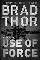 """With his latest pulse-pounding adventure, Brad Thor puts the rest of the genre on notice—Use of Force is the thriller to beat in 2017.""—The Real Book Spy  From #1 New York Times bestselling author Brad Thor.  As a storm rages across the Mediterranean Sea, a terrifying distress call is made to the Italian Coast Guard. Days later, a body washes ashore.  Identified as a high value terrorism suspect (who had disappeared three years prior), his name sends panic through the Central Intelligence Agency.  Where was he headed? What was he planning? And could he be connected to the ""spectacular attack"" they have been fearing all summer?  In a race against time, the CIA taps an unorthodox source to get answers: Navy SEAL turned covert counterterrorism operative, Scot Harvath.  Hired on a black contract, Harvath will provide the deniability the United States needs, while he breaks every rule along the way.  Packed with pulse-pounding action, fascinating characters, and electrifying intrigue, Brad Thor does it again and proves why he is known around-the-world as the ""Master of Thrillers."""