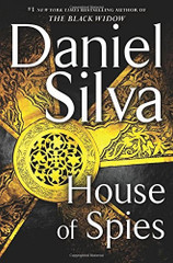 A heart-stopping tale of suspense, Daniel Silva's runaway bestseller, The Black Widow, was one of 2016's biggest novels. Now, in House of Spies, Gabriel Allon is back and out for revenge – determined to hunt down the world's most dangerous terrorist, a shadowy ISIS mastermind known only as Saladin.  Four months after the deadliest attack on the American homeland since 9/11, terrorists leave a trail of carnage through London's glittering West End. The attack is a brilliant feat of planning and secrecy, but with one loose thread.  The thread leads Gabriel Allon and his team of operatives to the south of France and to the gilded doorstep of Jean-Luc Martel and Olivia Watson. A beautiful former British fashion model, Olivia pretends not to know that the true source of Martel's enormous wealth is drugs. And Martel, likewise, turns a blind eye to the fact he is doing business with a man whose objective is the very destruction of the West. Together, under Gabriel's skilled hand, they will become an unlikely pair of heroes in the global war on terrorism.  Written in seductive and elegant prose, the story moves swiftly from the glamour of Saint-Tropez to the grit of Casablanca and, finally, to an electrifying climax that will leave readers breathless long after they turn the final page.