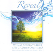 Reveal -Weimar Academy Choir and Orchestra