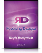 Reversing Disease - Volume 1 - Weight Management