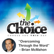 """Overcoming Through the Word"" - Brian McMahon"