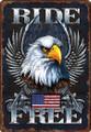 Ride Free Patriotic Eagle Motorcycle Sign